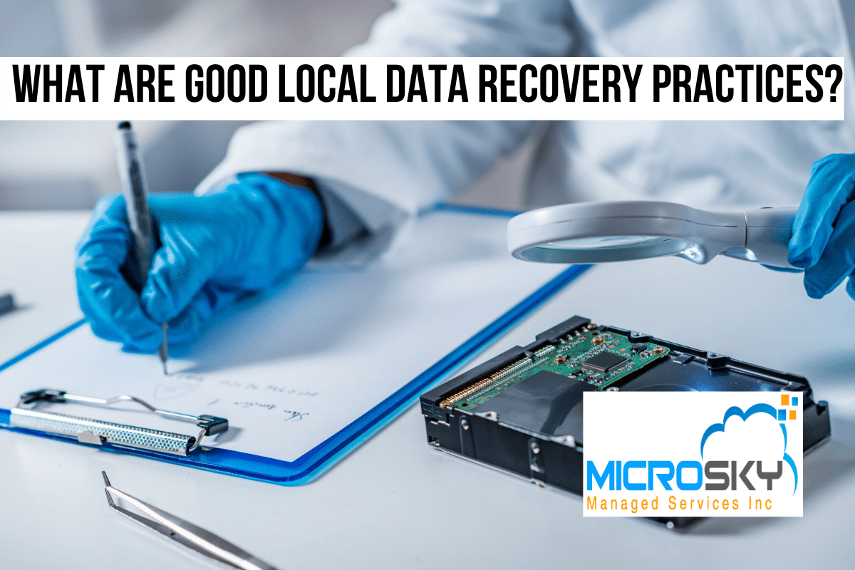 What are Good Local Data Recovery Practices